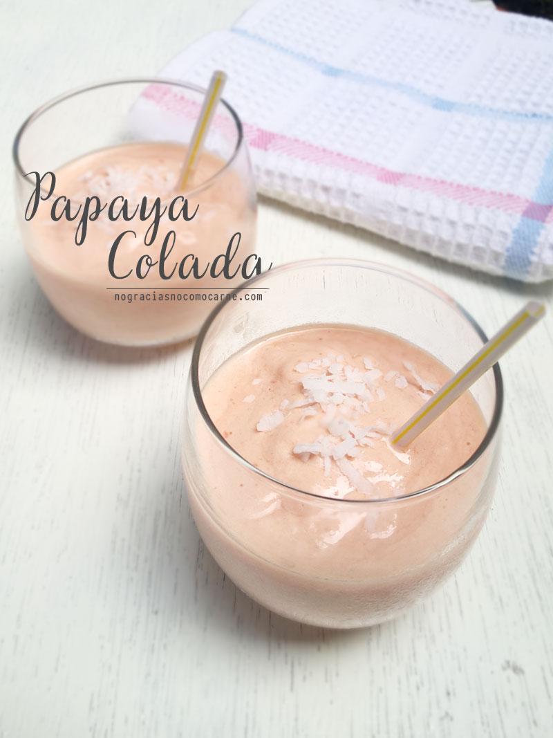 Smoothie de Papaya colada | No gracias, no como carne recetas veganas