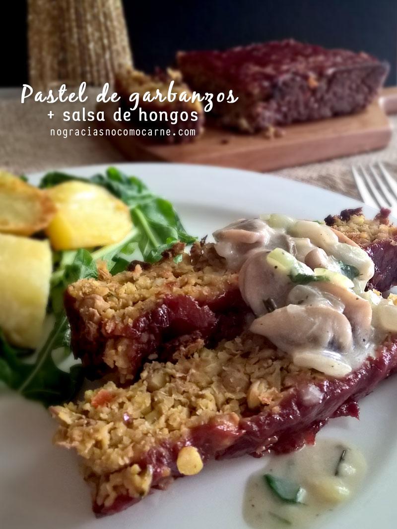 Pastel de garbanzos + salsa de hongos {Receta vegana} | No gracias, no como carne