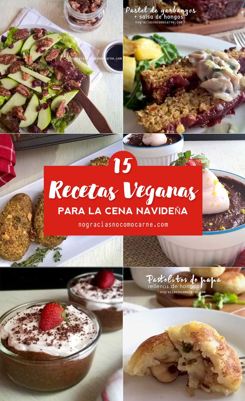 15 Recetas Veganas Para La Cena Navide A No Gracias No Como Carne ~ Recetas Para Una Cena Con Amigos